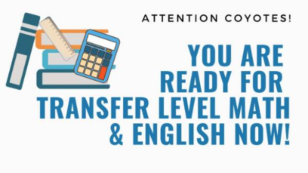 you are ready for college level math and english now!